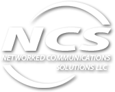 NCS – Networked Communications Solutions LLC
